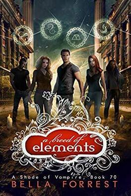 Couverture du livre : Une nuance de vampire, Tome 70 : A Breed of Elements