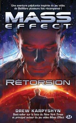 Couverture du livre : Mass Effect, Tome 3 : Rétorsion