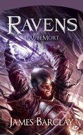 Ravens, Tome 1 : AubeMort