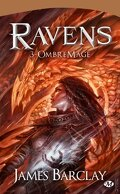 Ravens, Tome 3 : OmbreMage