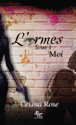 L'armes, tome 1 : Moi