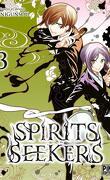 Spirits Seekers, Tome 3