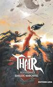 Thair, tome 1 : Renaissance