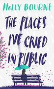 The Places I'v Cried In Public