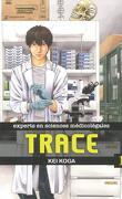 Trace, expert en sciences médicolégales, Tome 1