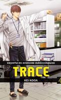Trace, expert en sciences médicolégales, Tome 4