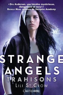 Couverture du livre : Strange Angels, Tome 2 : Trahisons