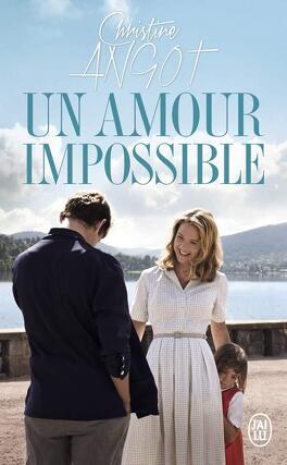 Couverture du livre : Un amour impossible