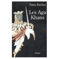 Les Agha Khans