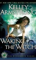 Femmes de l'Autremonde, Tome 11 : Waking the Witch
