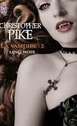 La Vampire, Tome 2 : Sang noir