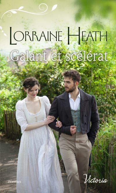 La saison du pêché - Tome 3 : Galant et Scélérat de Lorraine Heath La-saison-du-peche-tome-3-galant-et-scelerat-1290198