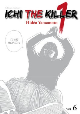 Couverture du livre : Ichi the Killer, Tome 6