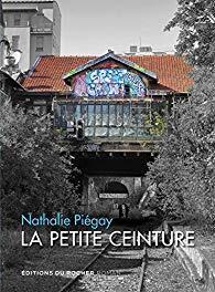 Couverture du livre : La Petite Ceinture