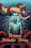 Octopus Tentacles' Dream