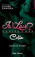 Is it love ? Carter Corp, Tome 4 : Colin