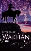 Lakota, Tome 1 : Wakhan