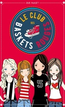 Le club des baskets rouges, Tome 1
