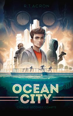 Couverture de Ocean City, Tome 1 : Chaque seconde compte