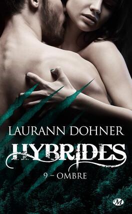 Couverture du livre : Hybrides, Tome 9 : Ombre