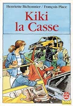 Couverture du livre : Kiki la Casse