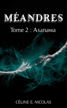 Couverture du livre : Méandres, Tome 2 : Asanawa