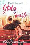 Glitter and Sparkle, Tome 1 : Glitter and Sparkle