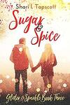 Glitter and Sparkle, Tome 3 : Sugar and Spice
