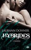 Hybrides, Tome 9 : Ombre