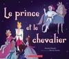 Le prince et le chevalier