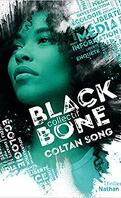 Blackbone, Tome 1 : Coltan Song