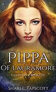 Eldentimber, Tome 1 : Pippa of Lauramore