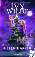 Ivy Wilde, Tome 3.5 : Noël, enquête et étincelles