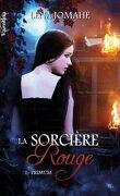 La Sorcière Rouge, tome 1 : Primum