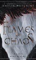 Legacy of the Nine Realms, Tome 1 : Flames of Chaos
