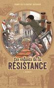 Les Enfants de la Résistance, Tome 6 : Désobéir !