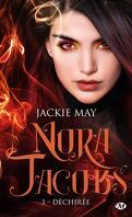 Nora Jacobs, Tome 3 : Déchirée