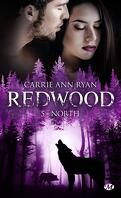Redwood, Tome 5 : North