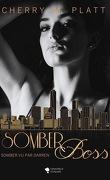 Somber, Tome 2 : Somber Boss