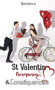 St Valentin, escroqueries & conséquences