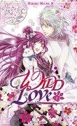 Wild Love, Tome 1
