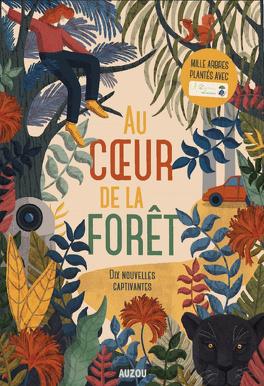 Couverture du livre : Au cœur de la forêt