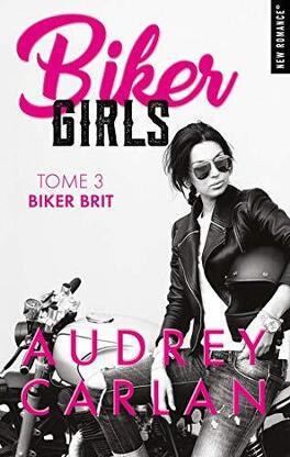 Couverture du livre : Biker Girls, Tome 3 : Biker brit