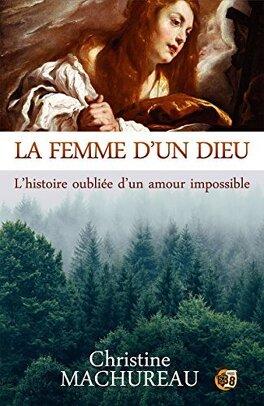Couverture du livre : La Femme d'un Dieu