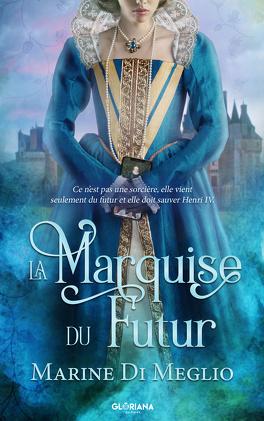 Couverture du livre : La Marquise du Futur