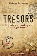 Trésors historiques, mythiques et légendaires