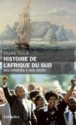 Histoire de l'Afrique du Sud, Des origines à nos jours