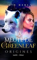 La Meute de Greenleaf : Origines