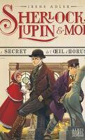 Sherlock, Lupin & moi, Tome 8 : Le Secret de l'œil d'Horus