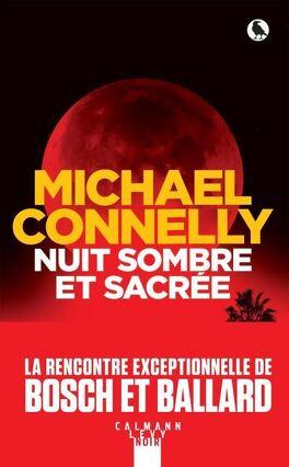 Nuit Sombre Et Sacree Livre De Michael Connelly
